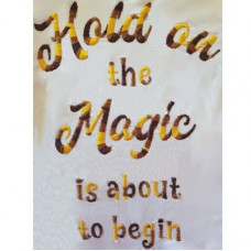 Hold on to the magic