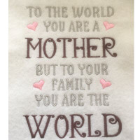 Mother to the World