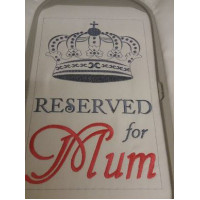 Reserved for Mum